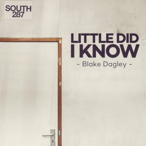 Little Did I Know by Blake Dagley
